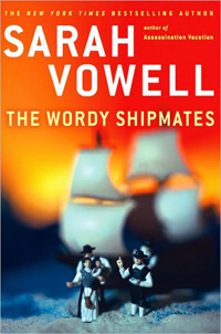 Sarah Vowell: The Wordy Shipmates